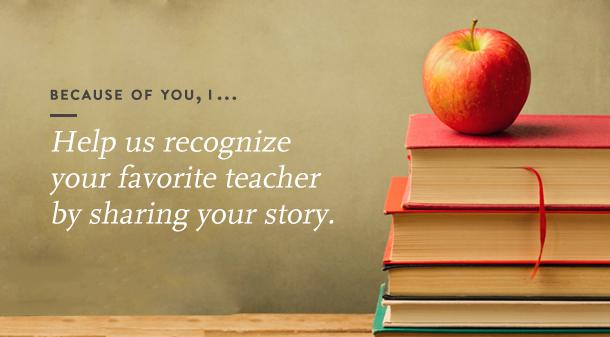 Did a teacher impact your life?